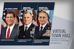 A graphic showing top defense leaders  and the words 'virtual town hall.'