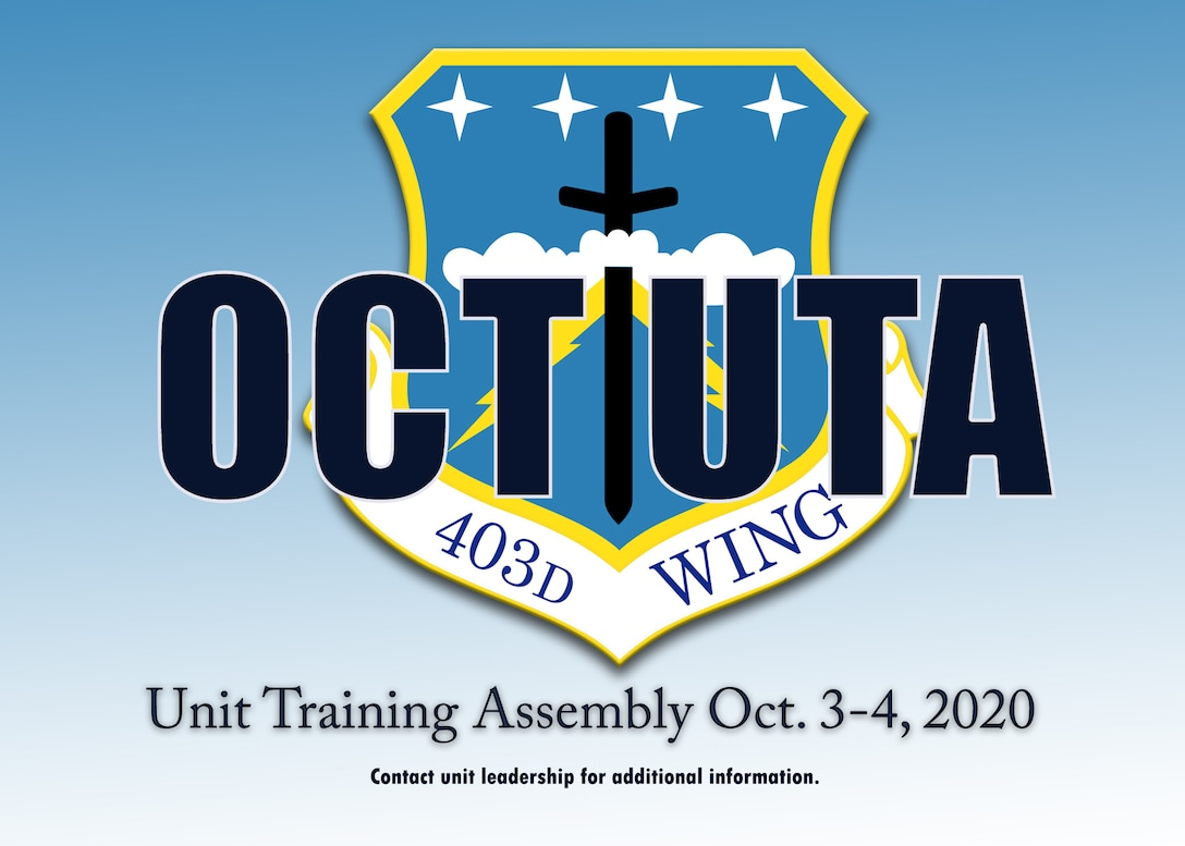 The 403rd Wing will have a Unit Training Assembly Oct. 3-4, with COVID-19 mitigation measures in place.