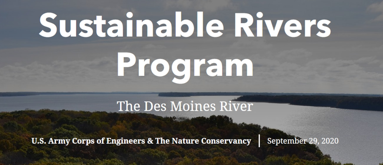 An overview of the Des Moines River Sustainable Rivers Project.