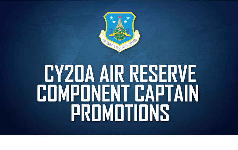 Headquarters Air Reserve Personnel Center announces the CY20A (first half) Air Reserve Component captain promotions Sept. 30, 2020.There were 495 officers selected for promotion.