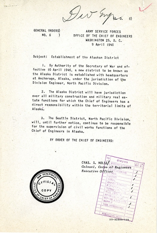 General Order No. 6 established the U.S. Army Corps of Engineers – Alaska District on April 9, 1946.