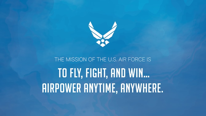 "U.S. Air Force Statement Motto Graphic. (U.S. Air Force Graphic by Rosario ""Charo"" Gutierrez)"