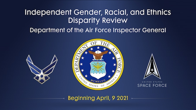 Beginning April 9, the Department of the Air Force will be seeking feedback through a survey for the second ongoing Inspector General Independent Disparity Review. (U.S. Air Force courtesy graphic)