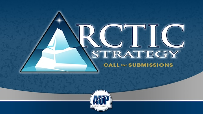 Arctic Strategy: Call for Submissions