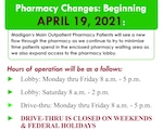 Pharmacy Changes: Beginning April 19, 2021: