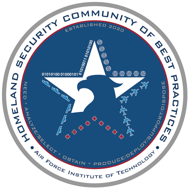 The Department of Homeland Security in partnership with the Air Force Institute of Technology established the Homeland Security Community of Best Practices