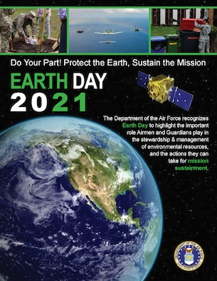 The Air Force celebrates Earth Day 2021.