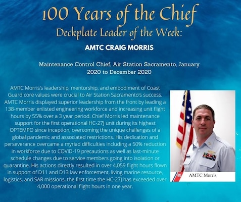 Our Deckplate Leader of the Week is Chief Petty Officer Craig Morris, an aviation maintenance technician at Air Station Sacramento