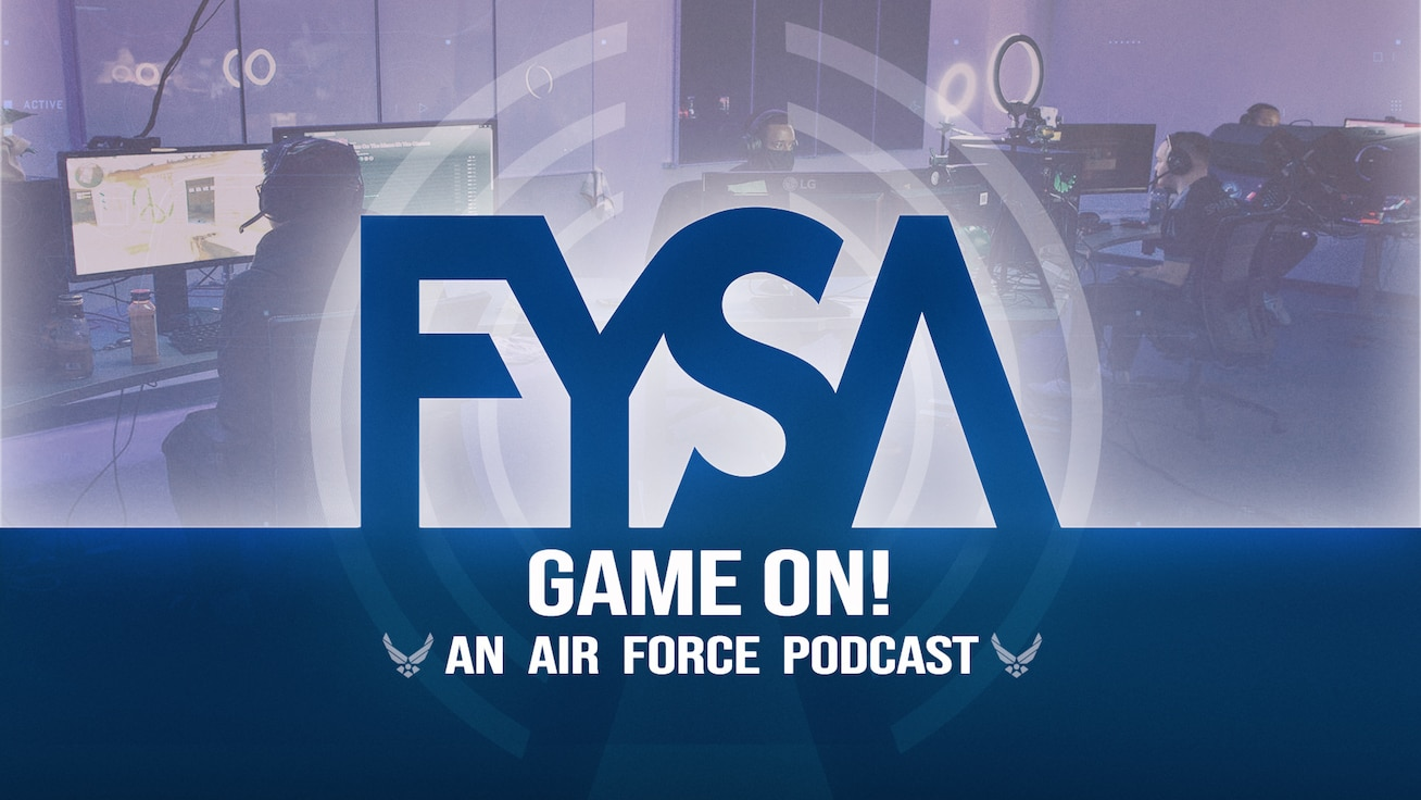 FYSA Podcast: Game On! (U.S. Air Force graphic)