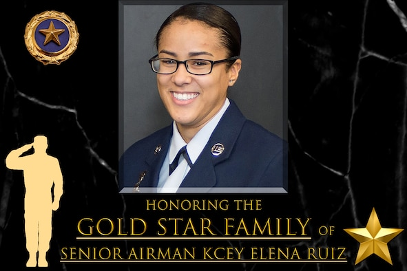 "Graphic says ""honoring Gold Star Family Senior Airman Kcey Elena Ruiz"" and has her official photo."