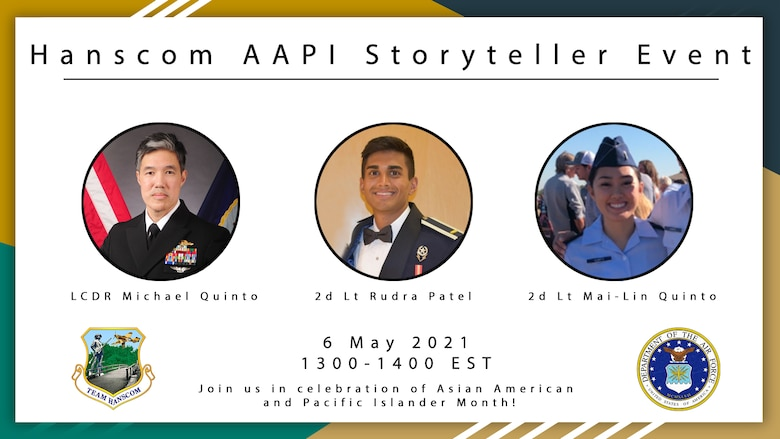 The Integrated Resiliency Cell at Hanscom Air Force Base, Mass., will host a virtual Storyteller's event to recognize Asian American and Pacific Islander Heritage Month May 6.
