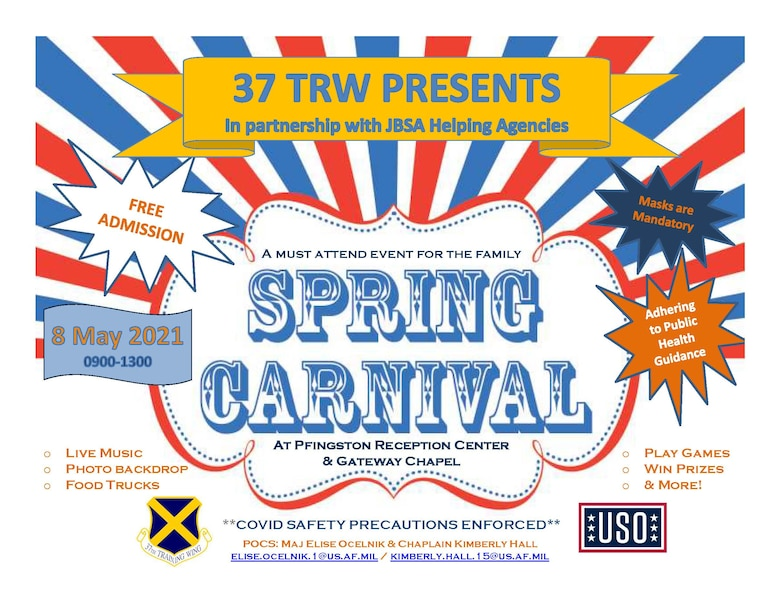 The 37th Training Wing, in conjunction with JBSA Helping Agencies, is presenting the 2021 Spring Carnival May 8, 2021, from 9 a.m. to 1 p.m. at the Pfingston Reception Center and Gateway Chapel, Joint Base San Antonio-Lackland, Texas. The event was rescheduled from its original date of May 1. (U.S. Air Force graphic)