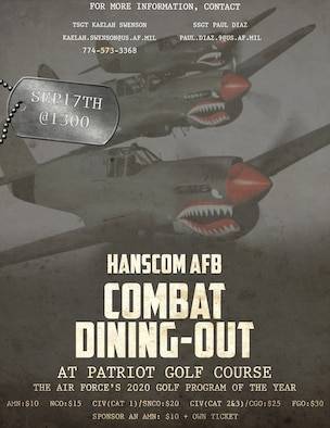 Hanscom Air Force Base, Mass., will host a combat dining out at the Patriot Golf Course, located on the Bedford Veterans Affairs Medical Center grounds, Sept. 7 from 1 to 5 p.m. The traditional military dinner is open to all individuals with base access 18 years or older. (Courtesy Graphic)