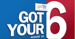 'Got Your 6' is TRICARE's COVID vaccine video series that delivers important information and updates, on days that end in '6.' It includes the latest information about DOD vaccine distribution, the TRICARE health benefit, and vaccine availability.