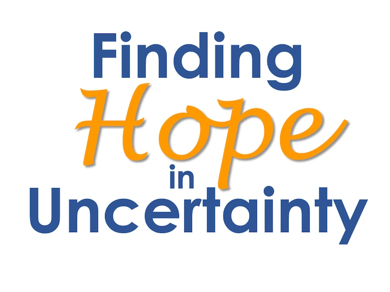 Hope in Uncertainty graphic