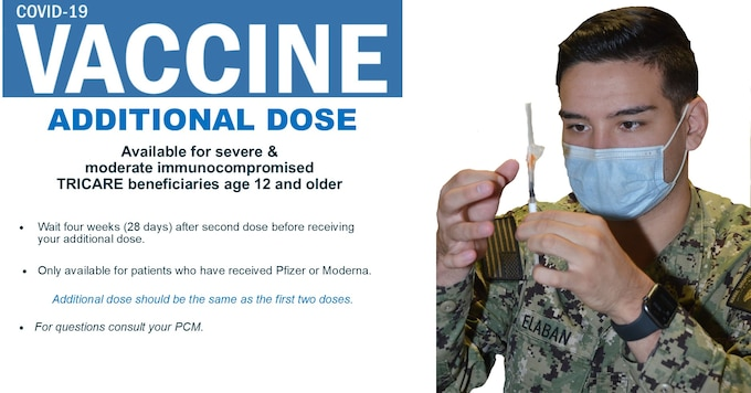 Additional dose is available for severe / moderate immunocompromised TRICARE beneficiaries age 12 and older.