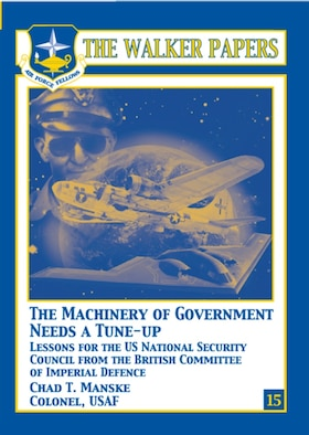 This study examines the history, likes and differences of the US National Security Council system and its organizational prototype, the pre-World War II British Committee of Imperial Defence, their structures, purposes, functions, leadership, and the significant changes each experienced their origins, the historical contexts leading to their creation, their organizational over time. Then, each organization is compared, contrasted, and subjectively examined, while bringing historical evidence to bear. The study concludes with insights that form the underlying bases for recommending modest changes to the NSC system. These recommendations include appropriately sizing the NSC staff and emphasizing the importance of strategic planning, and others. [Col Chad T. Manske, USAF / 2009 / 117 pages / ISBN: 978-1-58566-190-9 / AU Press Code: P-63]
