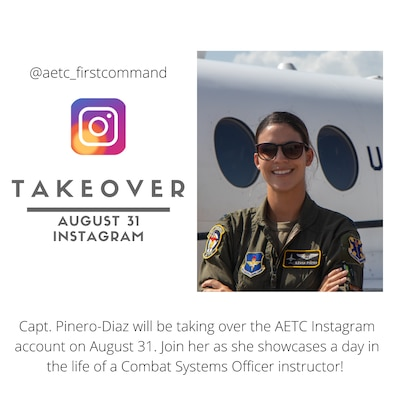 Graphic of Capt. Pinero-Diaz in front of airframe and instagram logo with the date for the AETC instagram takeover happening August 31, 2021