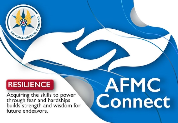Resilience, AFMC Connect for September