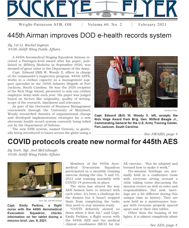 The February 2021 issue of the Buckeye Flyer is now available. The official publication of the 445th Airlift Wing includes eight pages of stories, photos and features pertaining to the 445th Airlift Wing, Air Force Reserve Command and the U.S. Air Force.