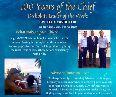 Our Deckplate Leader of the Week is Chief Petty Officer Felix Castillo Jr., a boatswain's mate stationed at U.S. Coast Guard Sector San Juan!