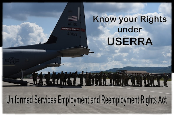 Know your Rights under USERRA; Uniformed Services Employment and Reemployment Rights Act graphic. (U.S.Air Force graphic by Jessica L. Kendziorek)