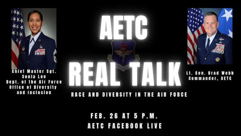 Lt. Gen. Brad Webb, commander of Air Education and Training Command, is scheduled to host the fifth episode of AETC Real Talk: Race and Diversity in the Air Force Feb. 26 at 5 p.m. on AETC's Facebook page.