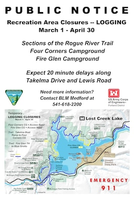 Upcoming logging will temporarily close Four Corners and Fire Glen campgrounds, as well as nearby portions of the Rogue River Trail, Mar. 1 – Apr. 30, 2021 at Lost Creek Lake.