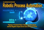 Defense Logistics Agency Information Operations staff headquartered at Fort Belvoir, Virginia, began in 2018 improving accuracy, cycle time and productivity in supply chain management practices through Robotic Process Automation, which uses software bots to execute tasks and interact with systems.