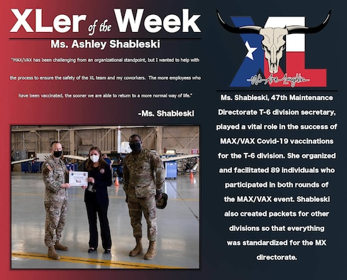 """Ashley Shableski 47th Maintenance Directorate T-6 division secretary, was chosen by wing leadership to be the """"XLer of the Week"""", the week of Feb. 24, 2021, at Laughlin Air Force Base, Texas. The """"XLer"""" award, presented by Col. Craig Prather, 47th Flying Training Wing commander, and Chief Master Sgt. Brian Lewis, 47th Operations Group superintendent, is given to those who consistently make outstanding contributions to their unit and the Laughlin mission. (U.S. Air Force Graphic by Airman 1st Class David Phaff)"""
