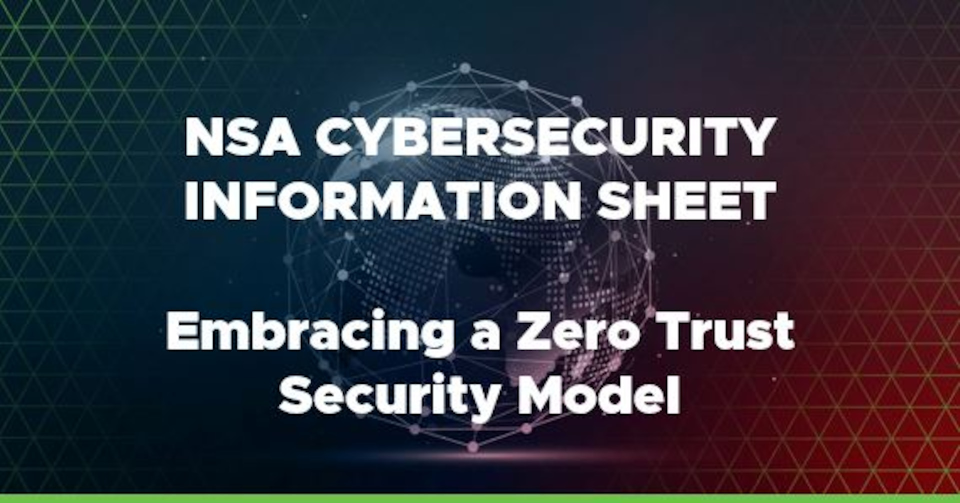 NSA Issues Guidance on Zero Trust Security Model