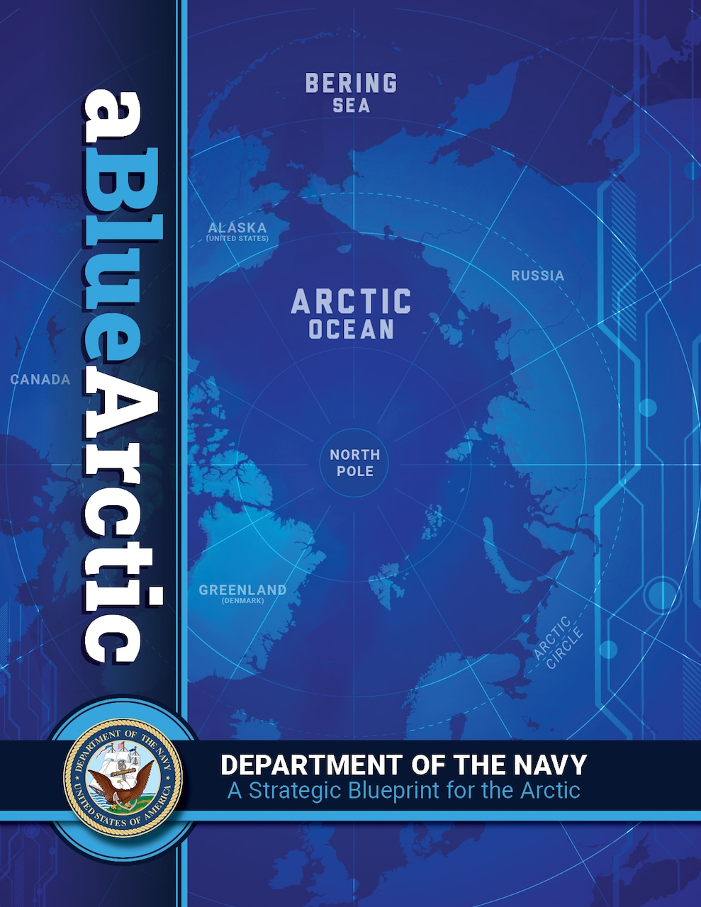 Department of the Navy Releases Strategic Blueprint for a Blue Arctic
