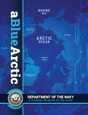 Graphic created for the Department of the Navy's strategic blueprint for the Arctic.