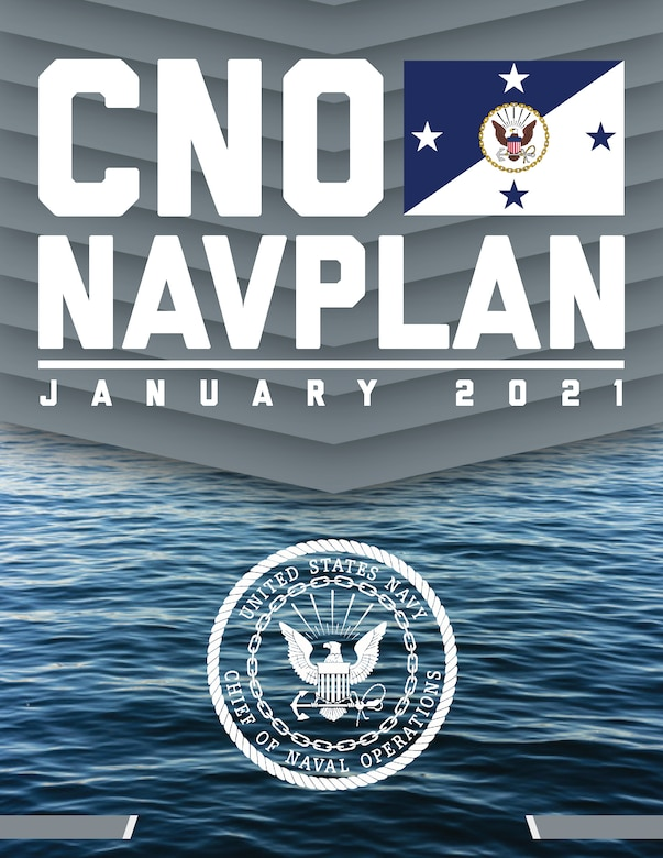 WASHINGTON (Jan. 11, 2021) Cover art created for the Chief of Naval Operations (CNO) Adm. Mike Gilday's Navigation Plan (NAVPLAN) 2021. (U.S. Navy graphic by Mass Communication Specialist 1st Class Raymond D. Diaz III/Released)