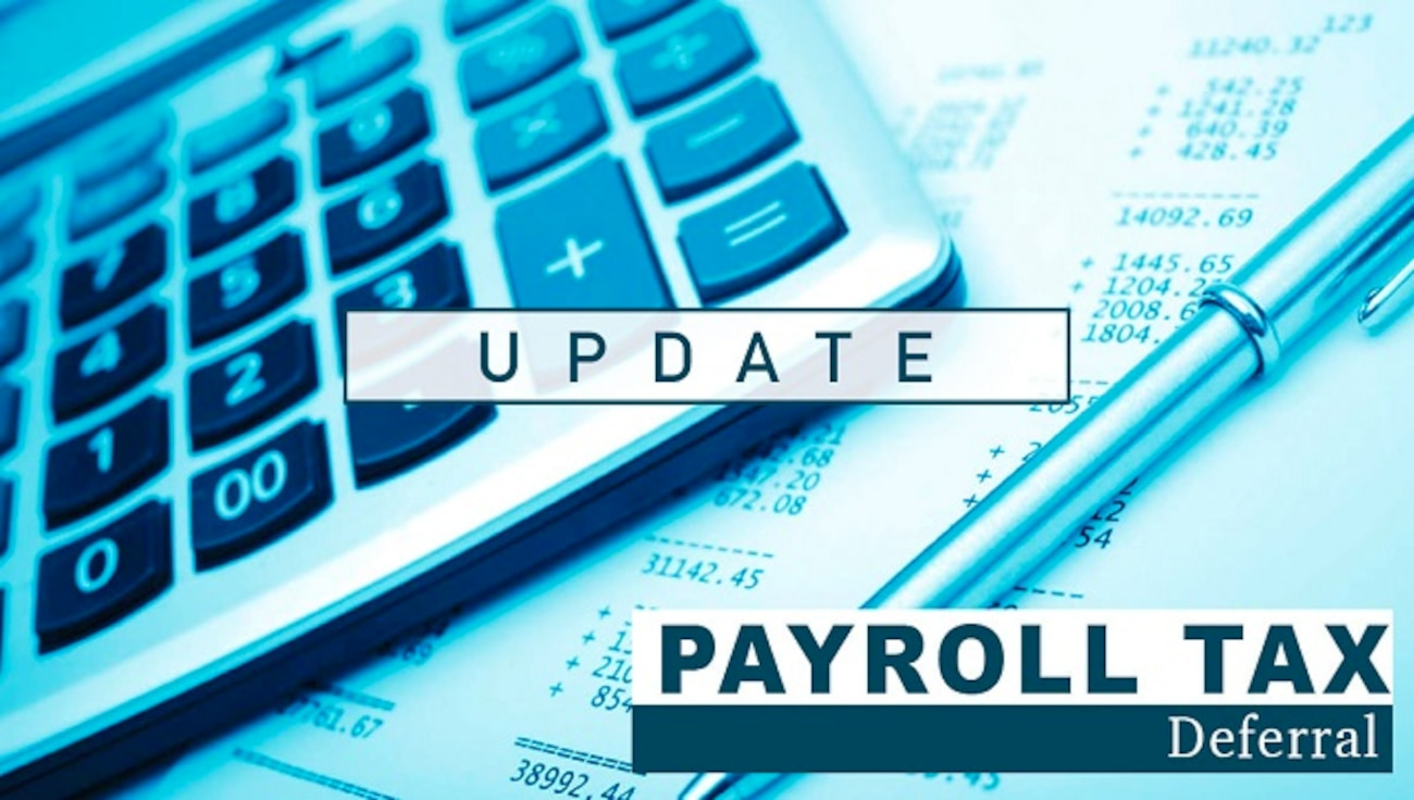 "A graphic depicting an ""update"" to payroll tax deferral"