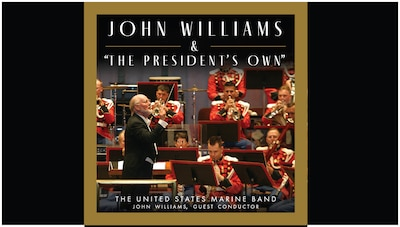 "John Williams & ""The President's Own"""