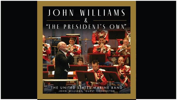 """John Williams & """"The President's Own"""""""