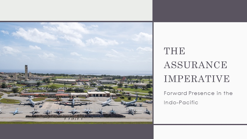 The Assurance Imperative: Forward Presence in the Indo-Pacific
