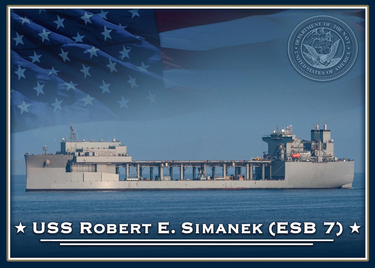 The future expeditionary sea base USS Robert E. Simanek (ESB 7).
