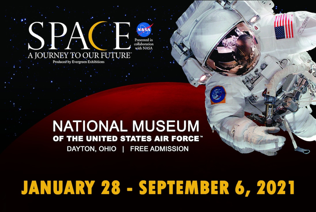 An illustration with an astronaut in front of Mars; logo with exhibit title; museum logo; Dayton, Ohio; Free Parking; Jan. 28-Sept. 6, 2021.