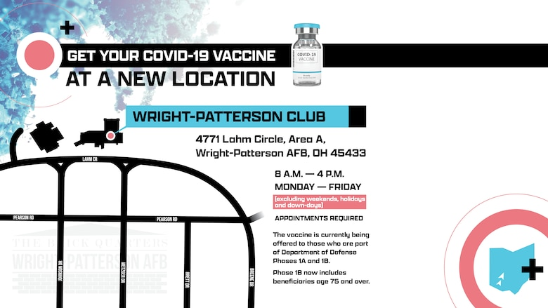 Graphic provides info about new vaccine administration location on Wright-Patterson Air Force Base.