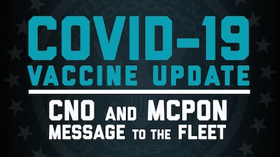 210126-N-TR763-2001 WASHINGTON (Jan. 26, 2021) A video slate for Chief of Naval Operations (CNO) Adm. Mike Gilday and Master Chief Petty Officer of the Navy (MCPON) Russ Smith's message to the Fleet regarding the COVID-19 vaccine. (U.S. Navy Graphic by Chief Mass Communication Specialist Nick Brown/Released)