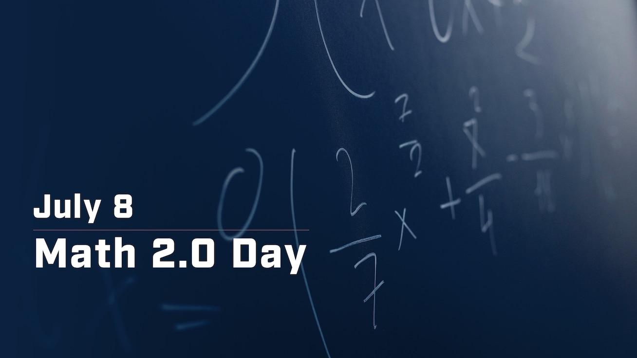 July 8 – Math 2.0 Day