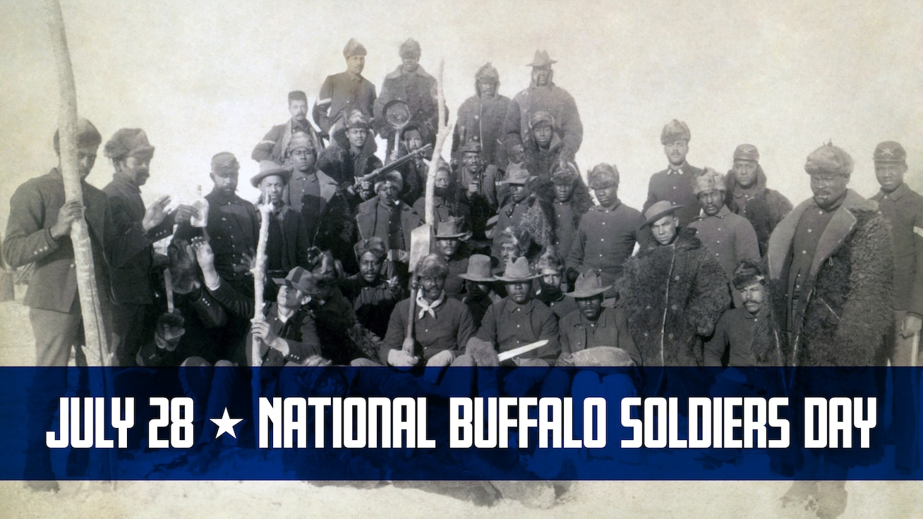 July 28 – National Buffalo Soldiers Day