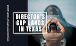 Man gestures landing zone for a jet. Words over the photo read: Director's Cup lands in Texas. Small text reads: DCMA's 20th Annual Award Winners