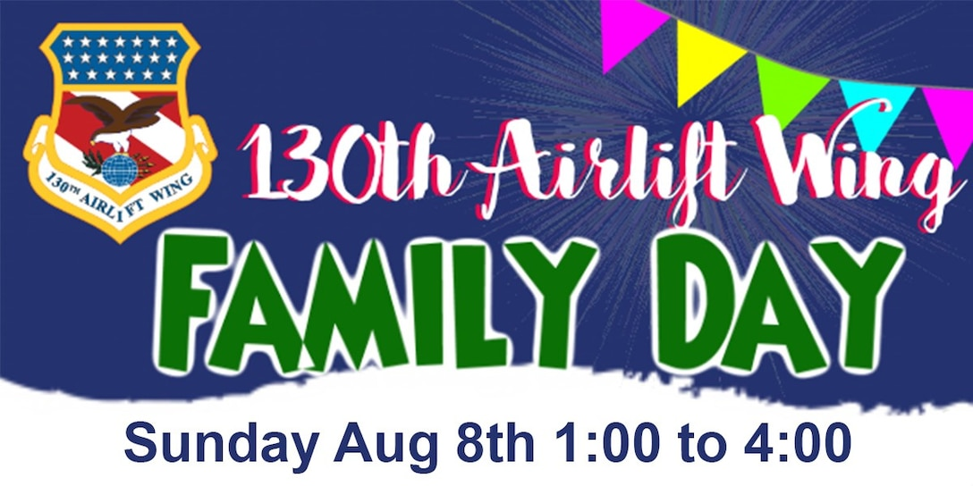 Logo for Family day at the 130th Airlift Wing Aug. 8th 2021