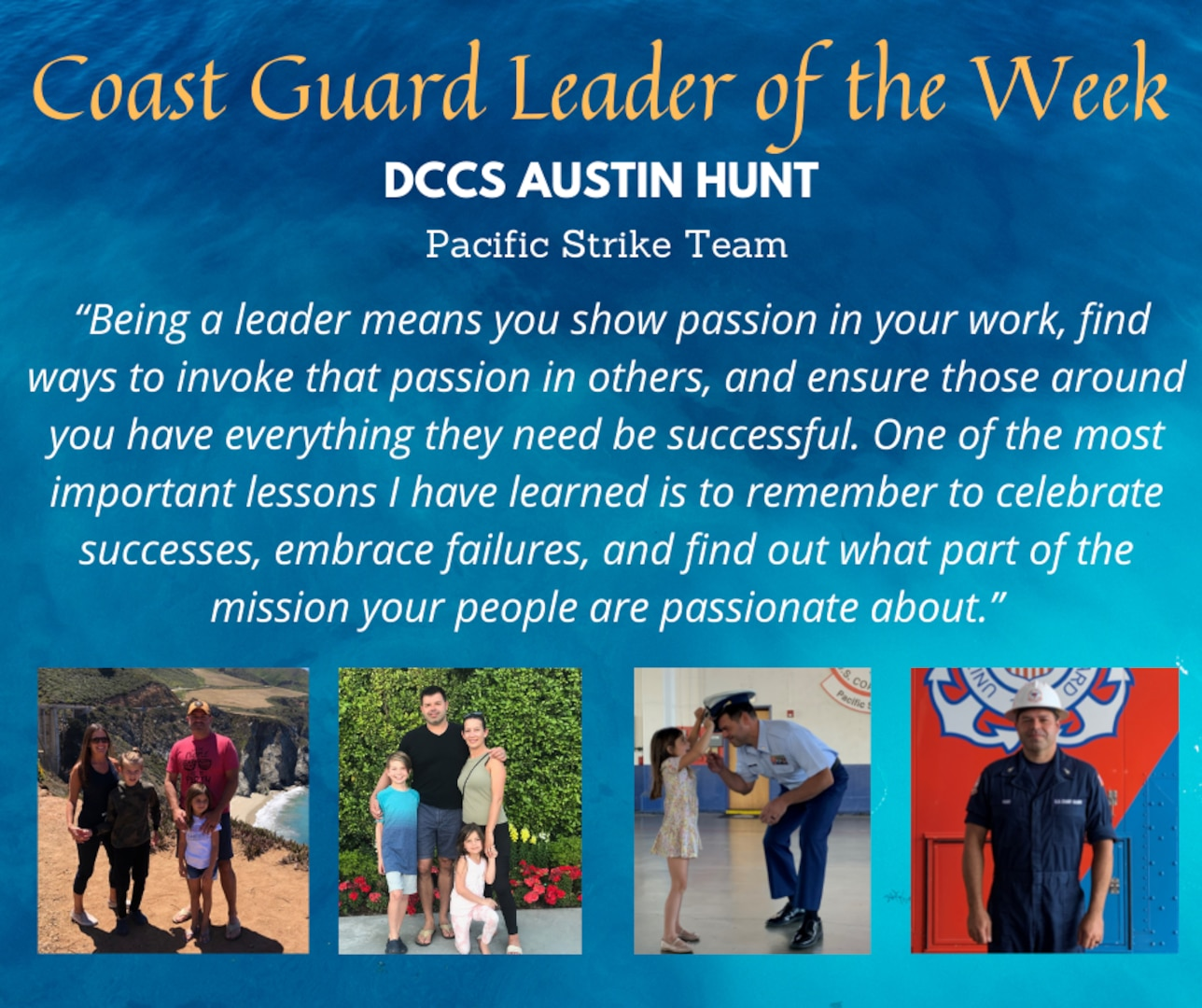 Our Leader of the Week is Senior Chief Austin Hunt, a damage controlman assigned to the Pacific Strike Team!