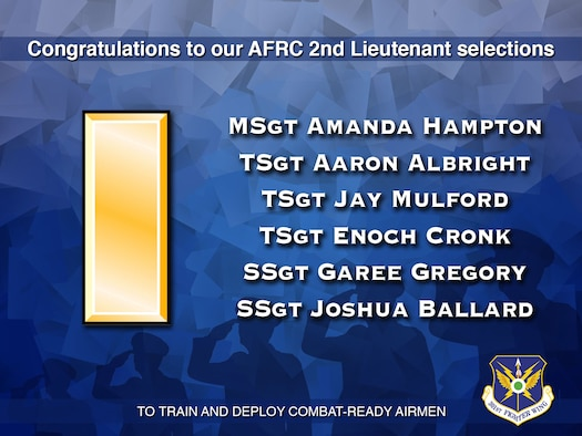 301st Fighter Wing Air Force Reserve Command 2nd lieutenant selections 2021. Last month, the wing held a board for the Non-Extended Active Duty Airmen Commissioning Program (Non-EAD ACP). We had many candidates who had outstanding records which made the selection process very challenging! It is with distinct pleasure I can announce six deserving Airmen who will be given the opportunity to become the Air Force Reserve Command's newest lieutenants. (U.S. Air Force graphic by Jeremy Roman)