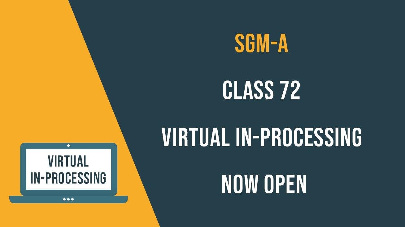 Class 72 Virtual In-Processing