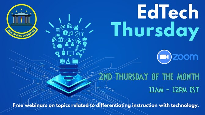 Graphic showing information on EdTech Thursday, first Thursday of the month from 11 a.m. to noon.